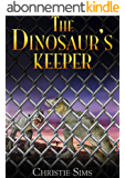 The Dinosaur's Keeper (Dinosaur Erotica) (English Edition)