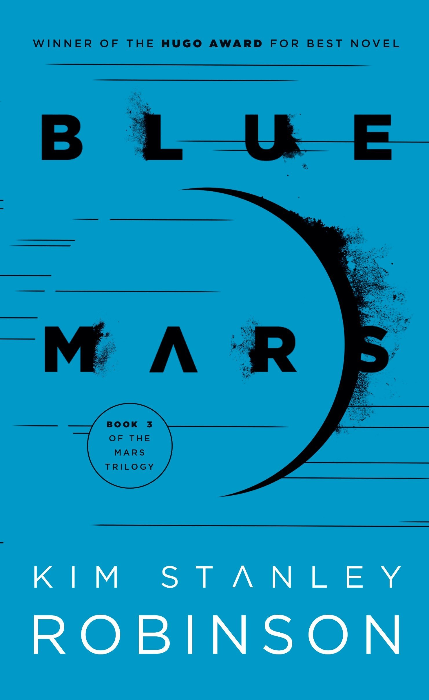 Blue Mars (Mars Trilogy): Kim Stanley Robinson: 9780553573350: Amazon.com:  Books