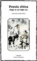 Poesía China: Siglo XI A.C.-siglo XX (Letras