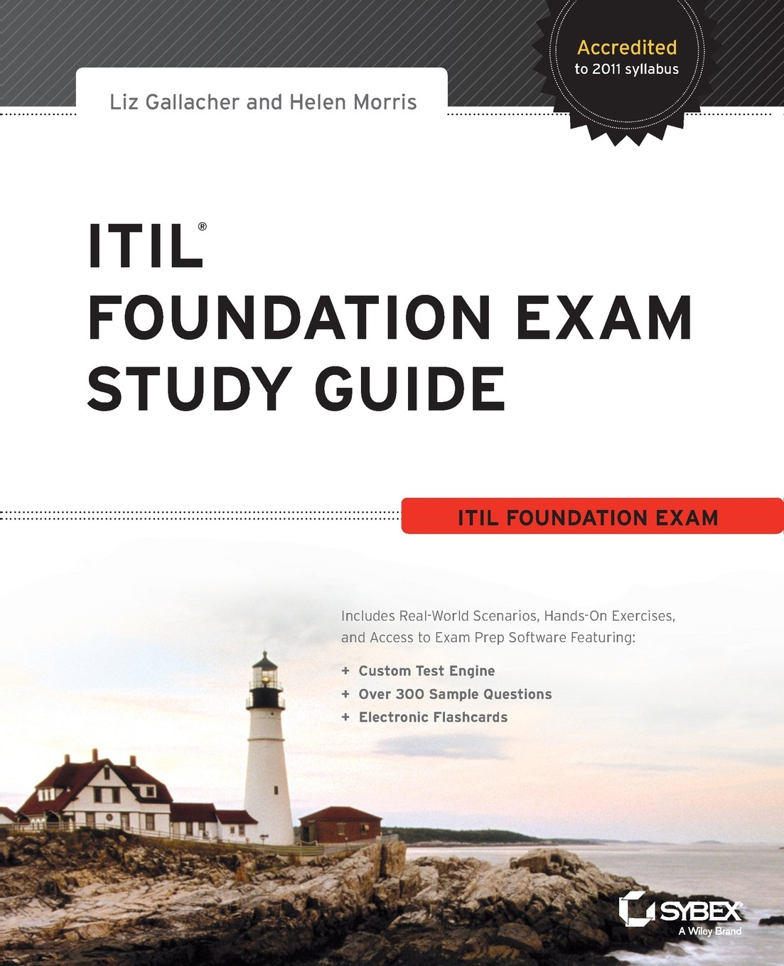 Itil foundation exam study guide liz gallacher helen morris itil foundation exam study guide liz gallacher helen morris 8601401097846 books amazon 1betcityfo Choice Image