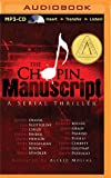 The Chopin Manuscript (Serial Thriller)