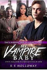 My Vampire Baby: A BWWM Vampire Pregnancy Romance Kindle Edition