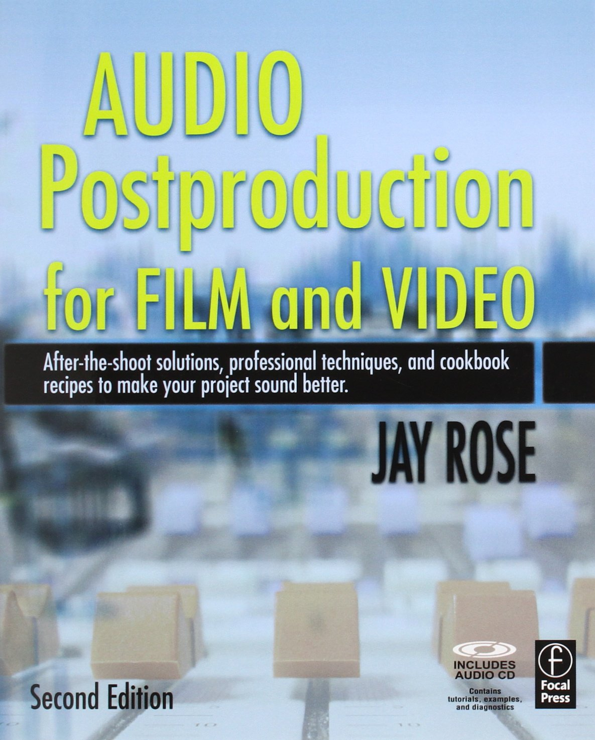 Audio Postproduction for Film and Video (DV Expert)