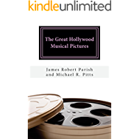 The Great Hollywood Musical Pictures (Encore Film Book Classics 39) book cover