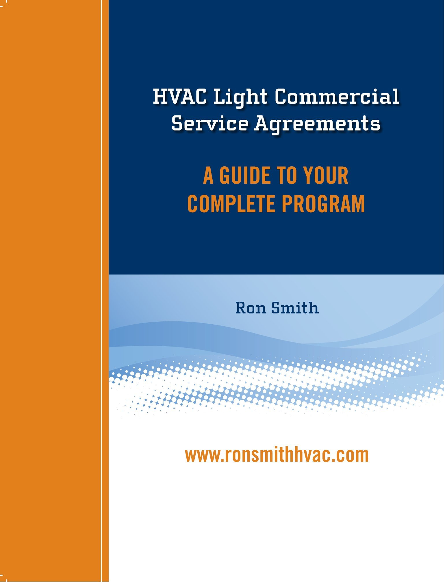 Hvac Light Commercial Service Agreements A Guide To Your Complete