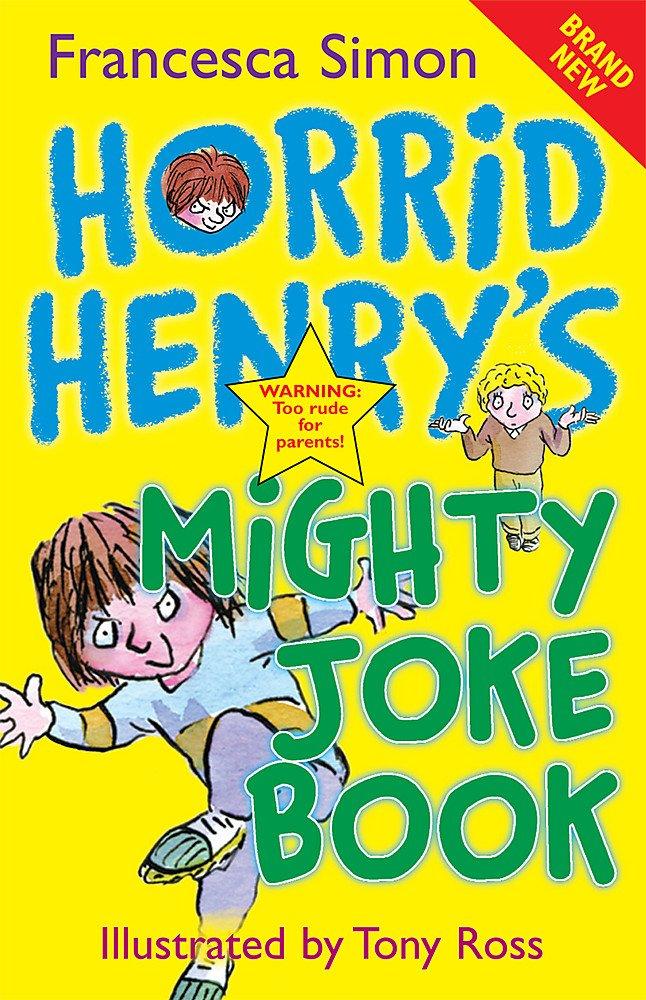 Horrid Henry's Mighty Joke Book: Amazon co uk: Francesca