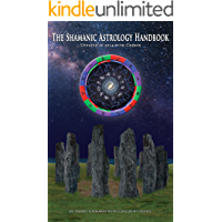 Shamanic Astrology Handbook