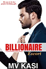 Billionaire Escort: An Indian Short Love Story Kindle Edition