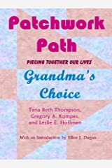 Patchwork Path: Grandma's Choice Kindle Edition