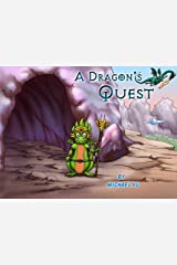 A Dragon's Quest: Picture Book for Children (Knightly Tale Bedtime Stories 2)