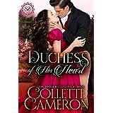 Duchess of His Heart: A Regency Romance (Seductive Scoundrels Book 6)
