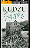 Kudzu Gypsy: A Novella
