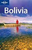 Bolivia (Lonely Planet Bolivia)