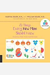 25 Things Every New Mom Should Know Kindle Edition