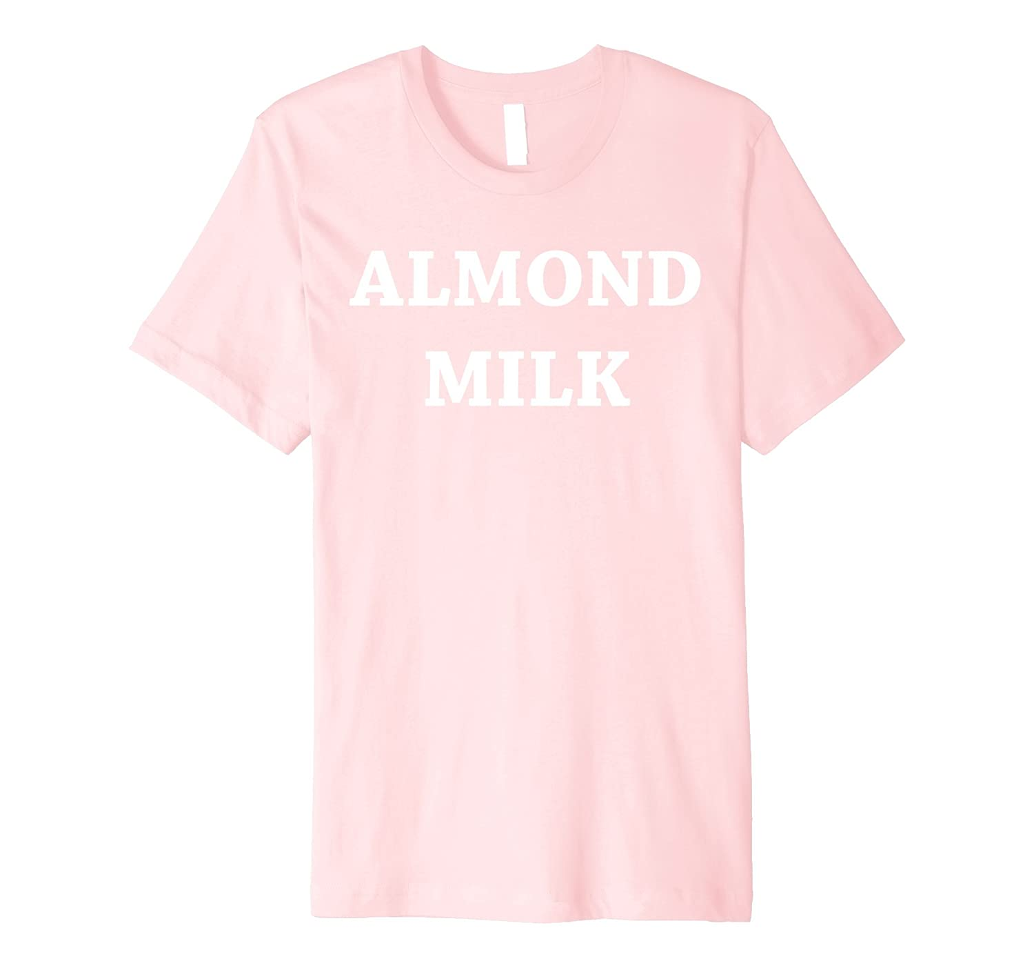 Amazon.com: Almond milk T-shirt - cool birthday gift for Almonds lovers: Clothing