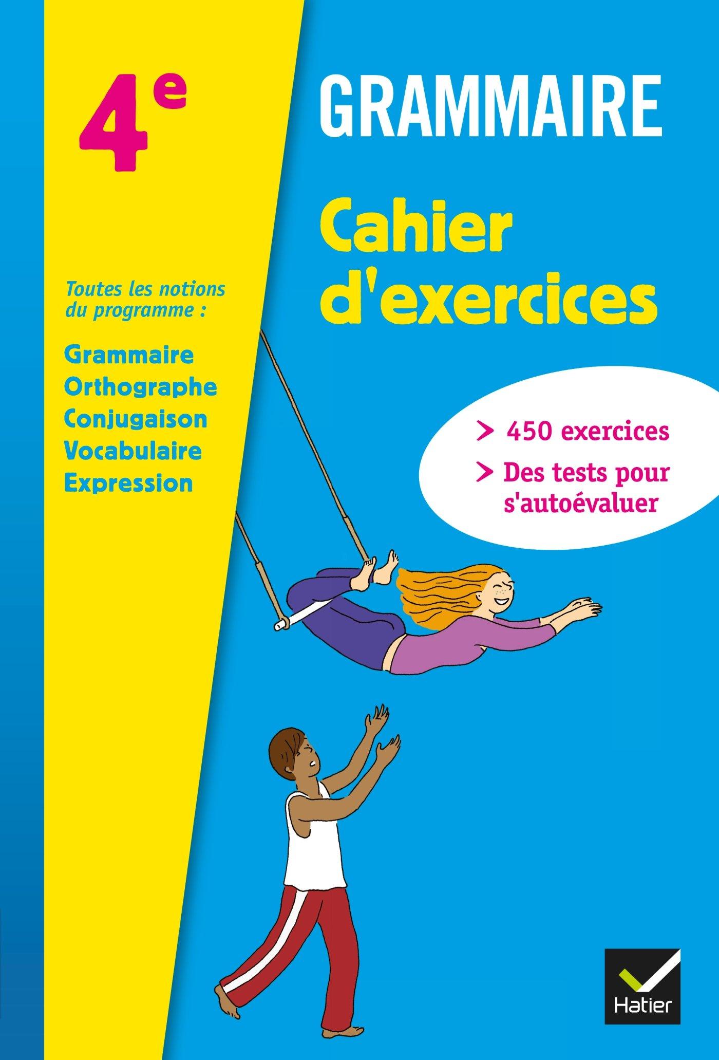 Grammaire 4e Ed 2013 Cahier D Exercices De L Eleve