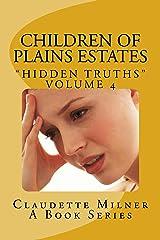 Children of Plains Estates:Hidden Truths Kindle Edition