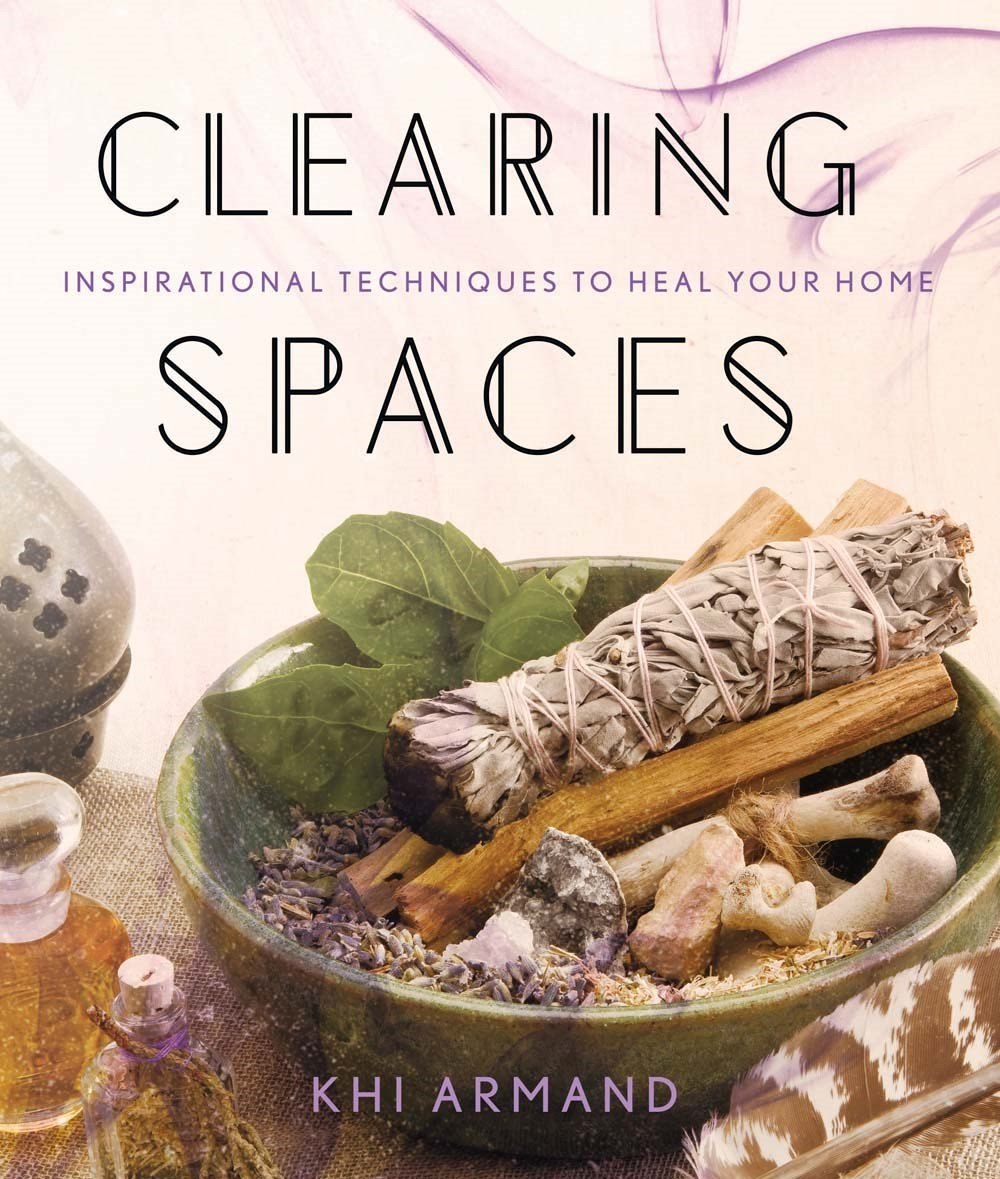 Clearing Spaces Inspirational Techniques Heal