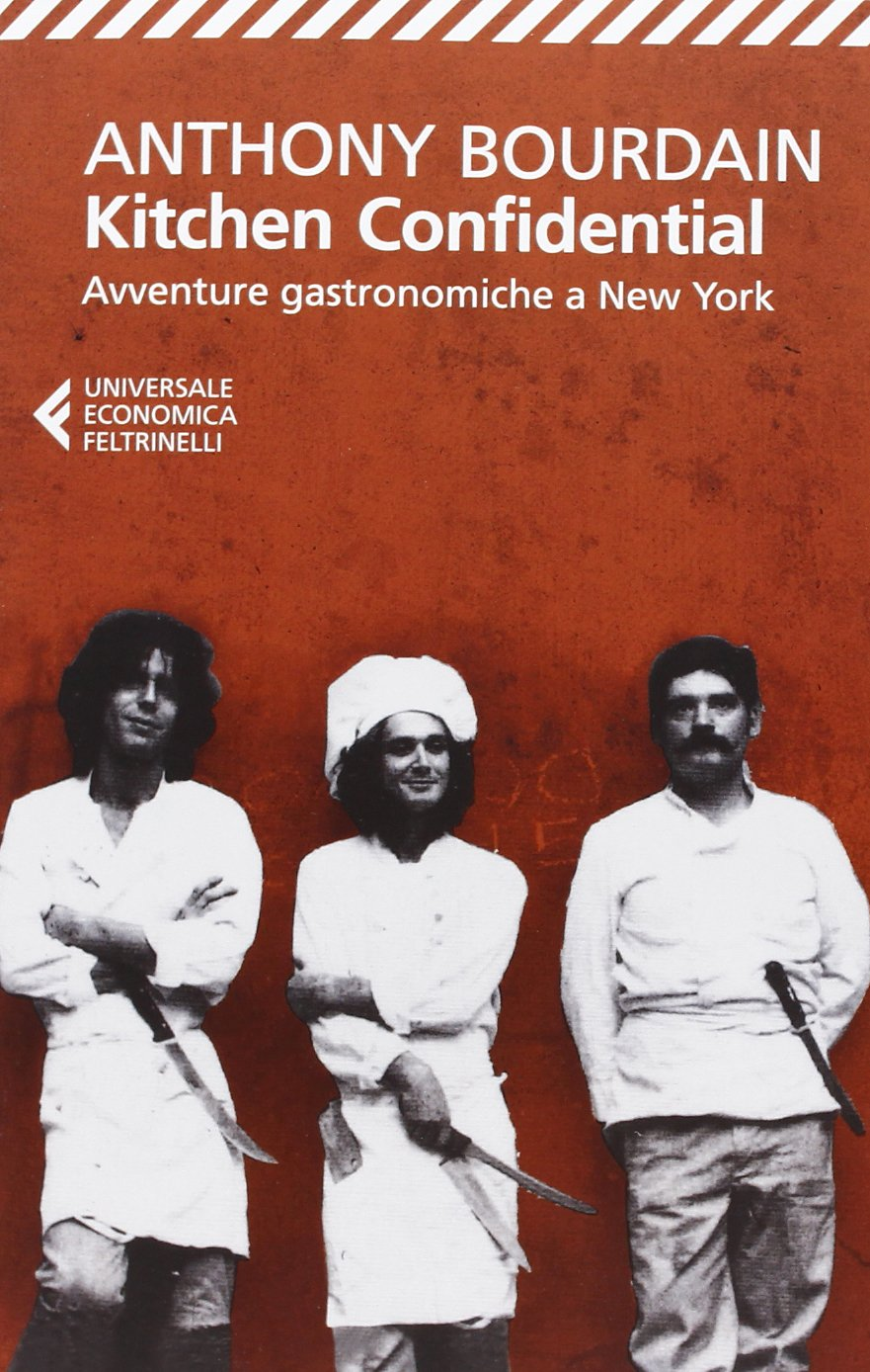 Merveilleux Kitchen Confidential: Amazon.co.uk: Anthony Bourdain: 9788807880292: Books