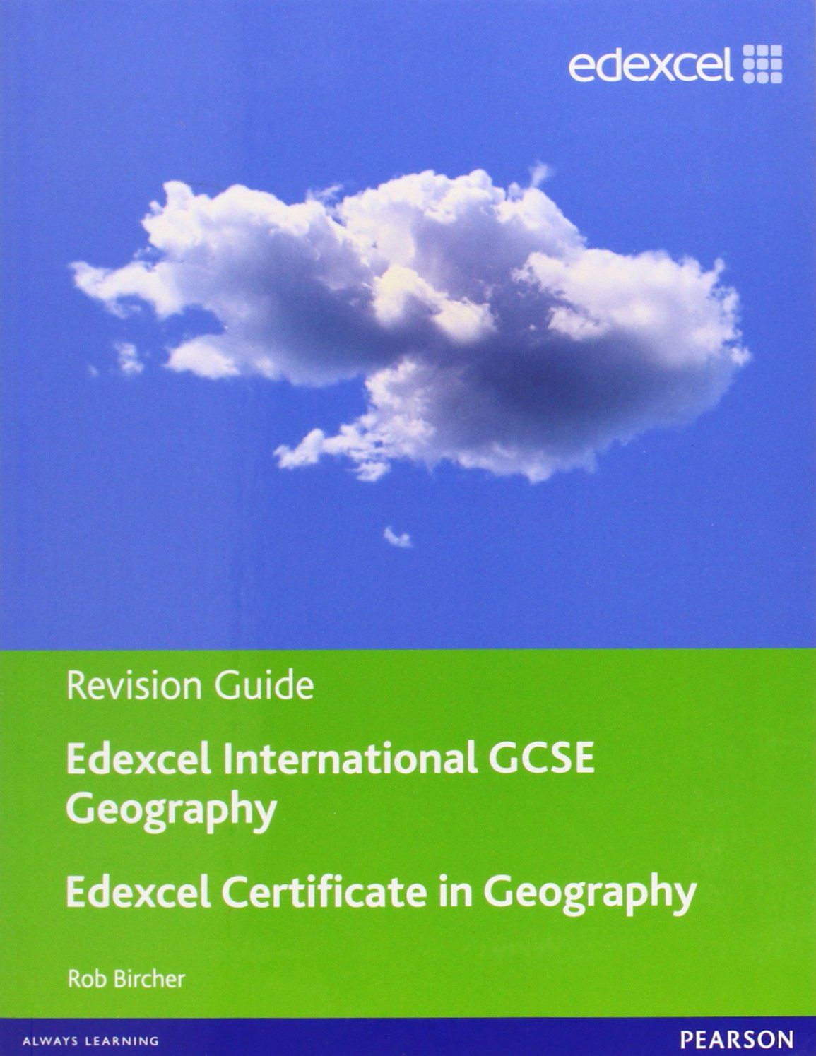 Edexcel International GCSE/Certificate Geography Revision Guide print and  online edition: Rob Bircher: 9781446905777: Amazon.com: Books