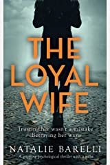 The Loyal Wife: A gripping psychological thriller with a twist Paperback