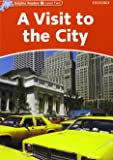 Dolphin Readers 2. A Visit to the City