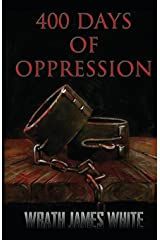 400 Days of Oppression Paperback