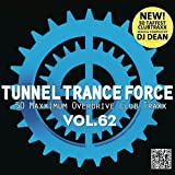 Tunnel Trance Force Vol.62