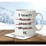 I Teach PE funny misspelled - Mug and Coaster By Inky Penguin
