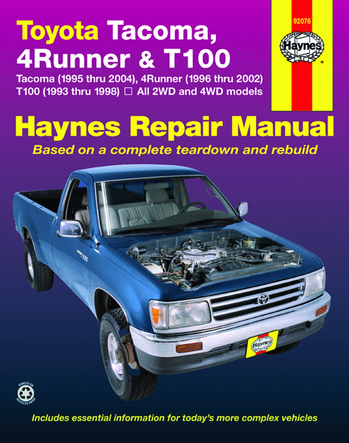 Toyota Tacoma, 4Runner & T100 Haynes Repair Manual: All 2WD and 4WD models