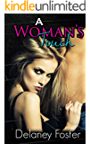 A Woman's Touch: Part One:A Woman's Touch Series
