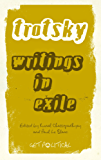 Leon Trotsky: Writings in Exile (Get Political)