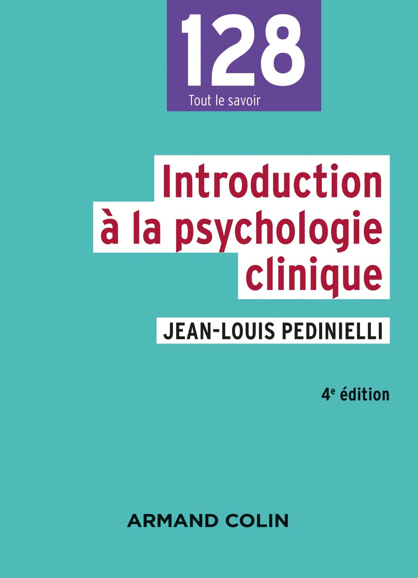 Introduction à la psychologie clinique - 4e éd.