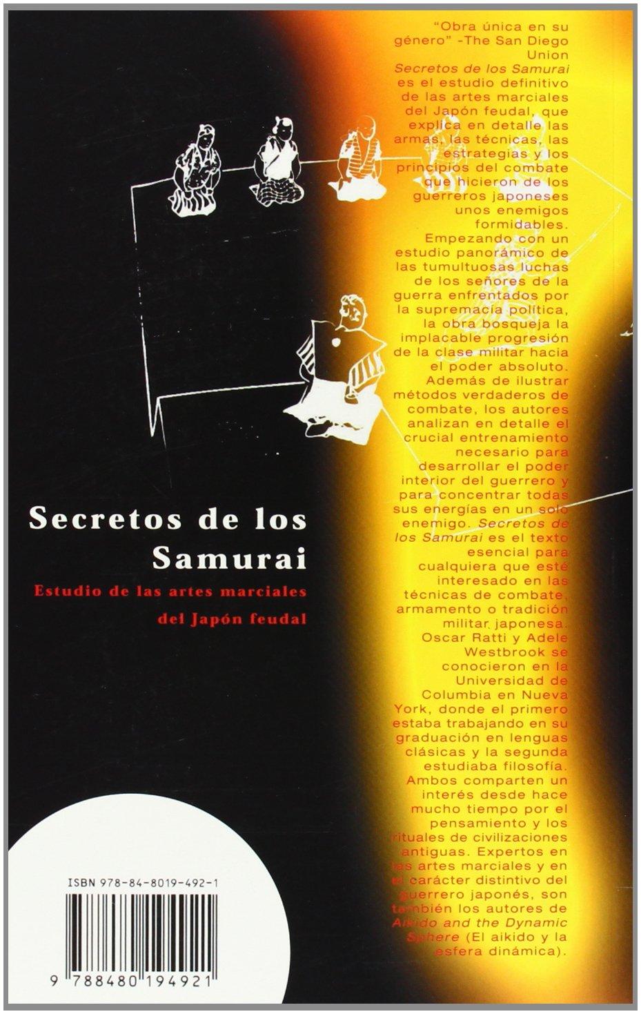 Secretos de Los Samurai: Estudio de las artes marciales del Japon feudal (Spanish Edition): Oscar Ratti, Adele Westbrook: 9788480194921: Amazon.com: Books