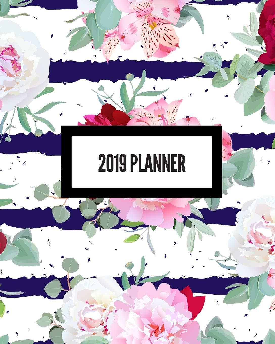 2019 Planner: Weekly & Monthly Calendar Schedule Organizer ...