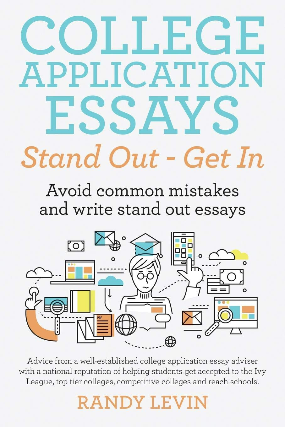 College Application Essays Stand Out - Get In: Avoid common