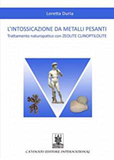 Lintossicazione da metalli pesanti: Trattamento naturopatico con ZEOLITE CLINOPTILOLITE (Italian Edition)