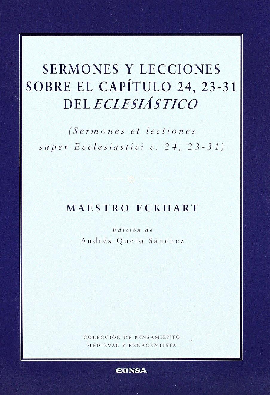 Read Online Sermones y lecciones sobre el capitulo 24, 23-31 del 'Eclesiastico' (Ed. bilingue) pdf