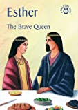 Esther: The Brave Queen (Bible Time)