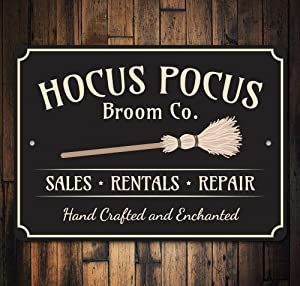 """Hocus Pocus Sign, Witch Hocus Pocus, Broom Witch Decor, Halloween Sign, Spooky Decor, Metal Sign, Quality Metal Scary Sign, Aluminum Tin Plaque Wall Art Poster 12""""x8"""""""