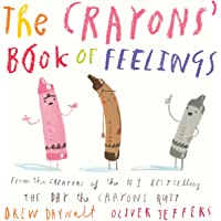 The Crayons' Book of Feelings: From the creators of the #1 bestselling The Day the Crayons Quit