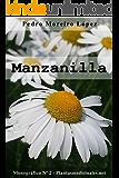 Manzanilla (Monográficos nº 2)