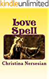 Love Spell: A Poetry Collection
