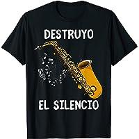 Destruyo El Silencio Un Saxofonista Me Encanta El Saxofón Camiseta
