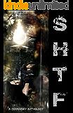 SHTF: A Doomsday Anthology