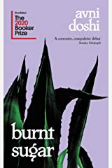 Burnt Sugar: Shortlisted for the Booker Prize 2020 Paperback