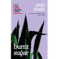 Burnt Sugar: Shortlisted for the Booker Prize 2020 (English Edition)
