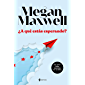 ¿A qué estás esperando? (Spanish Edition)