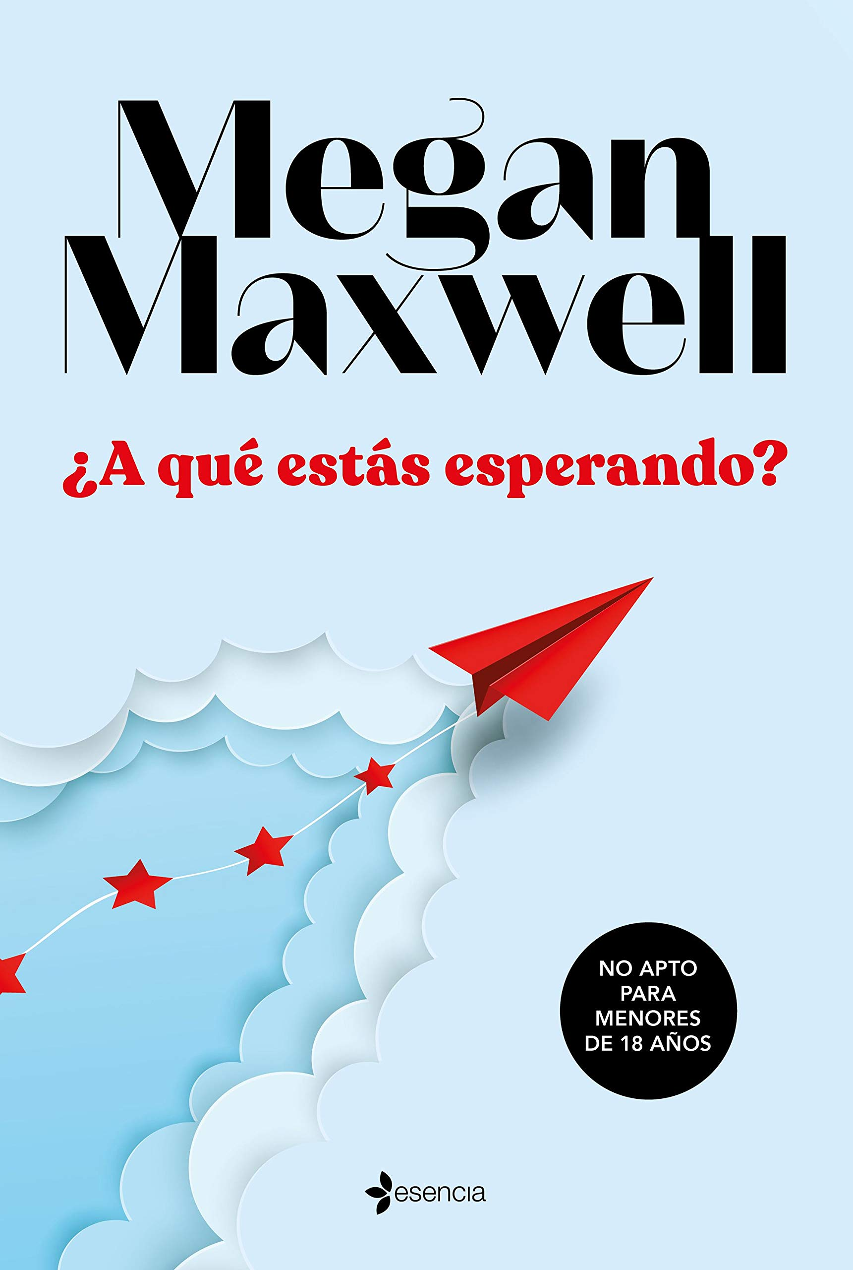 A Qué Estás Esperando Erótica Spanish Edition Maxwell Megan 9788408233350 Books