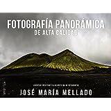 Fotografía panorámica de Alta Calidad (Mellado) (Photoclub)